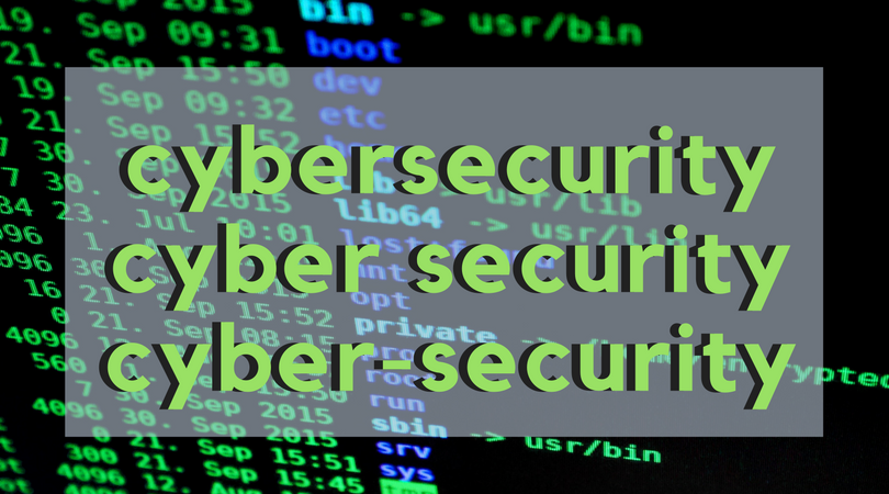 Which word should I use? Cybersecurity or Cyber Security