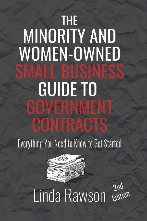 The Minority and Women-Owned Small Business Guide to Government Contracts