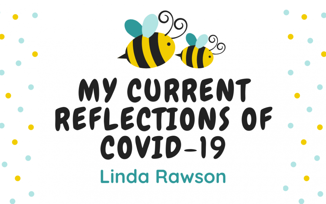 My Current Reflections of COVID-19